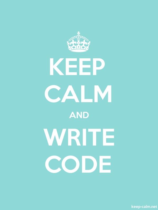 KEEP CALM AND WRITE CODE - white/lightblue - Default (600x800)