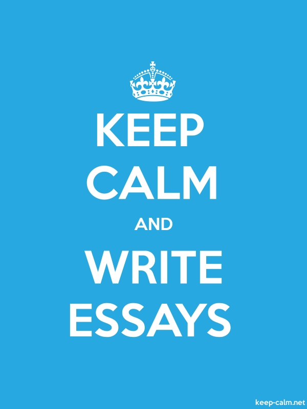 KEEP CALM AND WRITE ESSAYS - white/blue - Default (600x800)