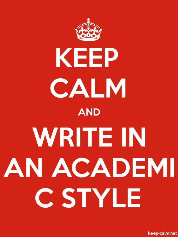 KEEP CALM AND WRITE IN AN ACADEMI C STYLE - white/red - Default (600x800)