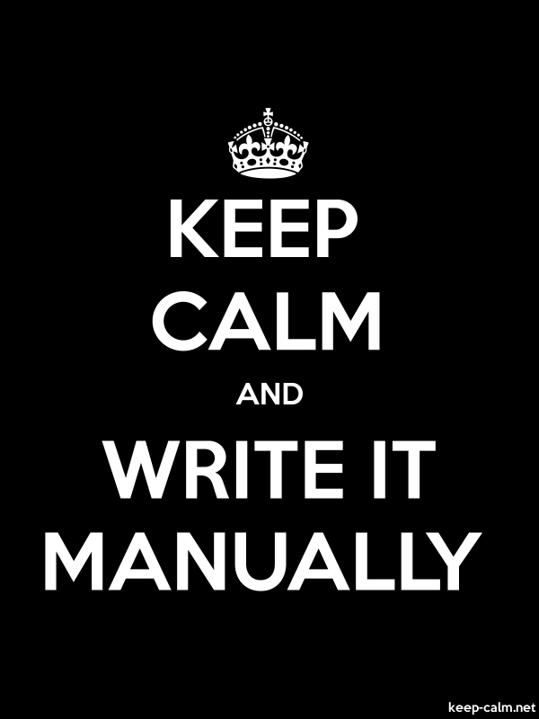 KEEP CALM AND WRITE IT MANUALLY - white/black - Default (600x800)