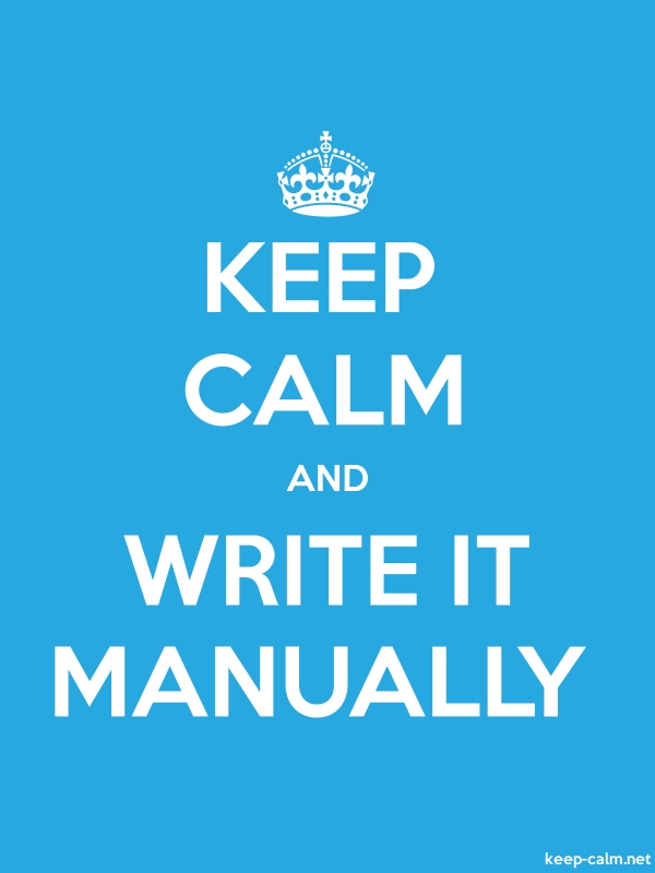 KEEP CALM AND WRITE IT MANUALLY - white/blue - Default (600x800)