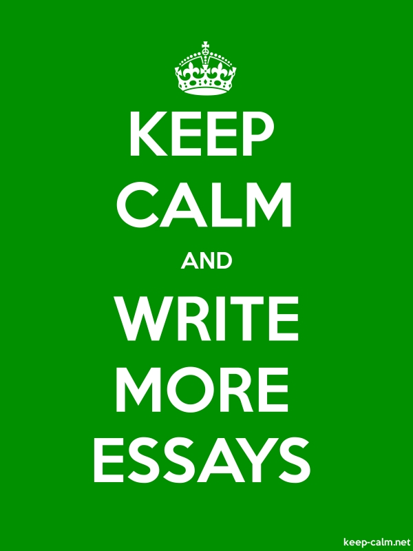 KEEP CALM AND WRITE MORE ESSAYS - white/green - Default (600x800)
