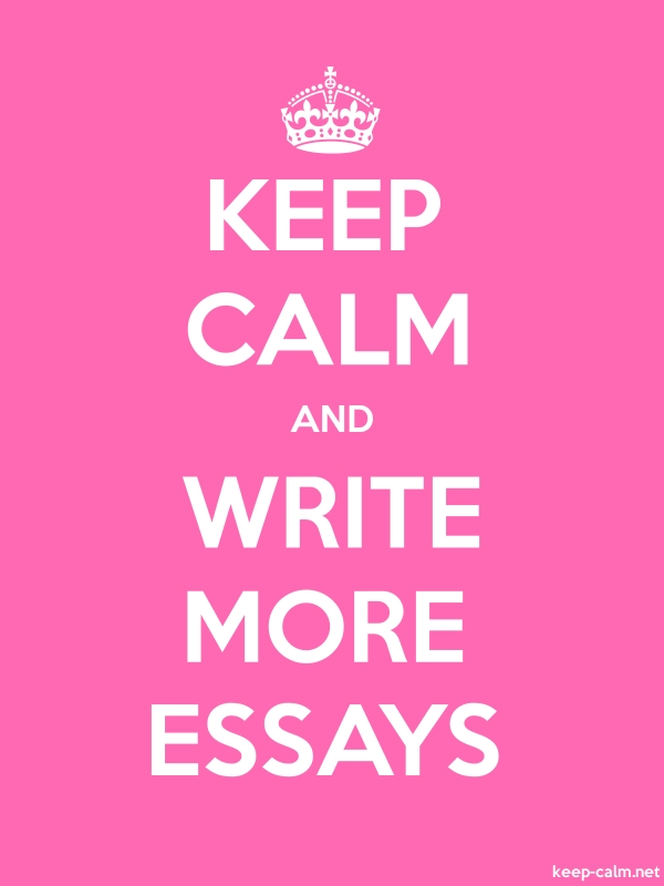 KEEP CALM AND WRITE MORE ESSAYS - white/pink - Default (600x800)