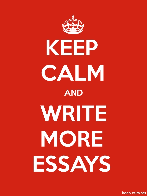 KEEP CALM AND WRITE MORE ESSAYS - white/red - Default (600x800)