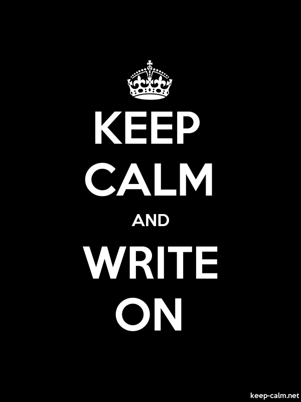 KEEP CALM AND WRITE ON - white/black - Default (600x800)