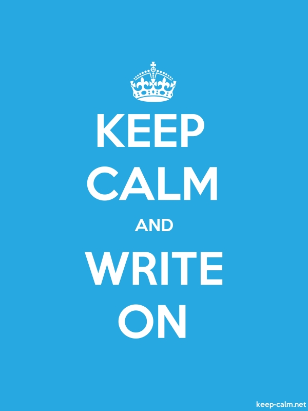 KEEP CALM AND WRITE ON - white/blue - Default (600x800)