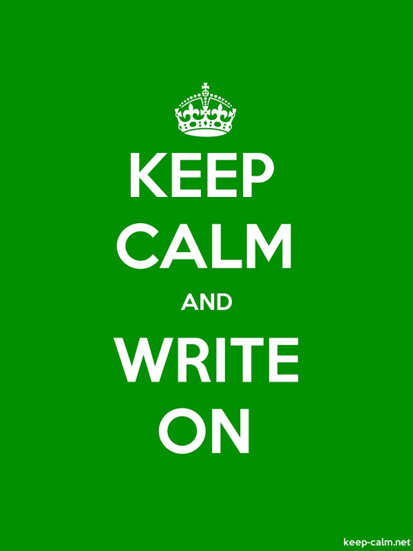 KEEP CALM AND WRITE ON - white/green - Default (600x800)