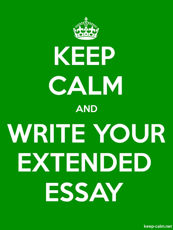 KEEP CALM AND WRITE YOUR EXTENDED ESSAY - white/green - Default (600x800)
