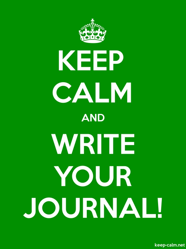 KEEP CALM AND WRITE YOUR JOURNAL! - white/green - Default (600x800)
