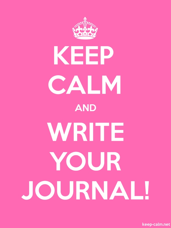KEEP CALM AND WRITE YOUR JOURNAL! - white/pink - Default (600x800)