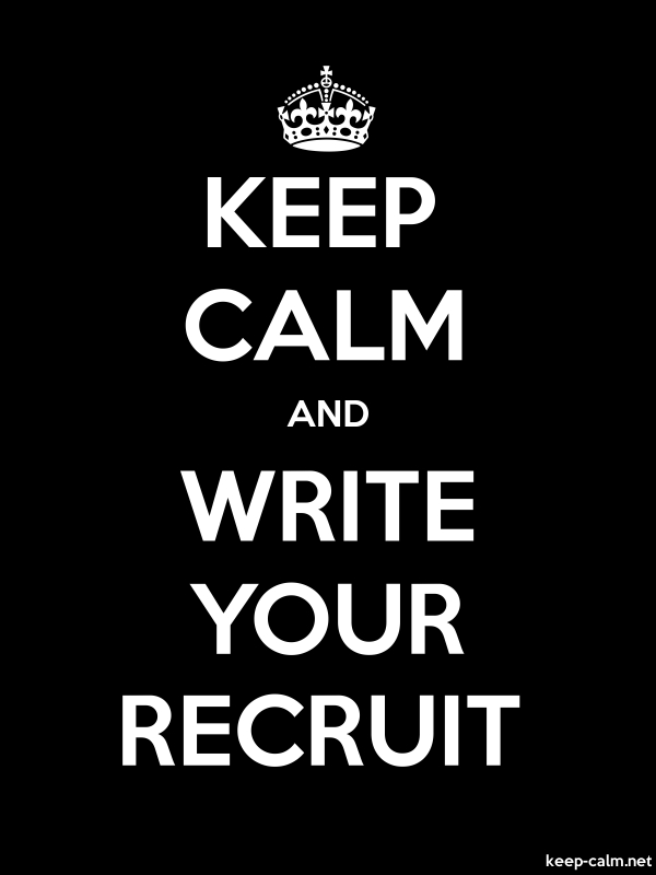 KEEP CALM AND WRITE YOUR RECRUIT - white/black - Default (600x800)