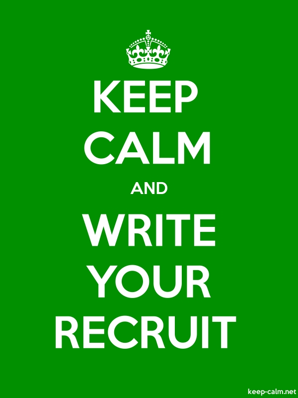 KEEP CALM AND WRITE YOUR RECRUIT - white/green - Default (600x800)