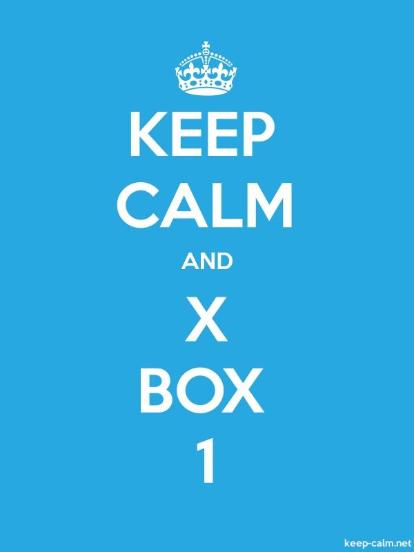 KEEP CALM AND X BOX 1 - white/blue - Default (600x800)