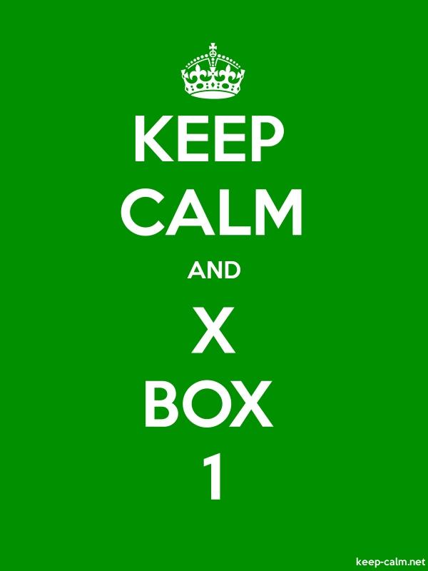 KEEP CALM AND X BOX 1 - white/green - Default (600x800)