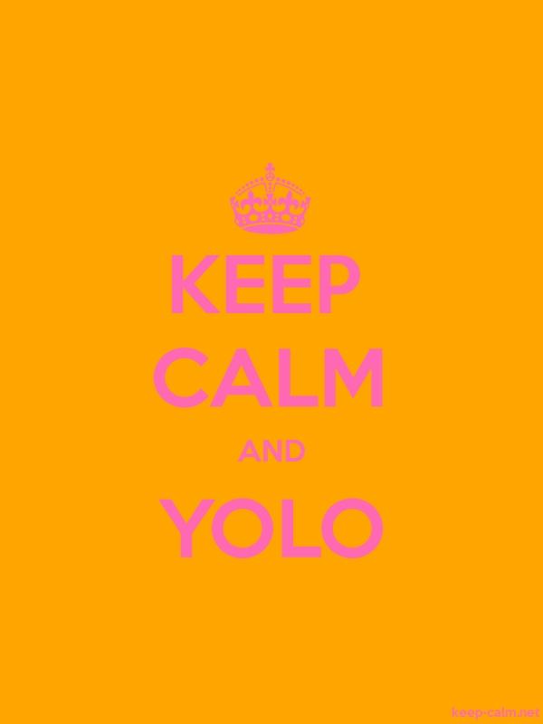 KEEP CALM AND YOLO - pink/orange - Default (600x800)