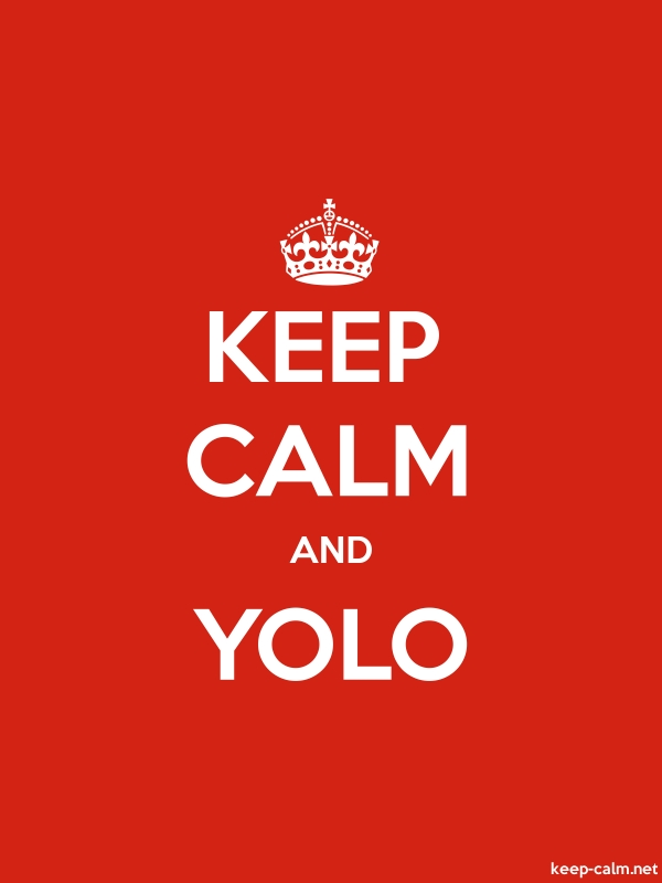 KEEP CALM AND YOLO - white/red - Default (600x800)