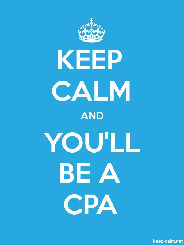 KEEP CALM AND YOU'LL BE A CPA - white/blue - Default (600x800)