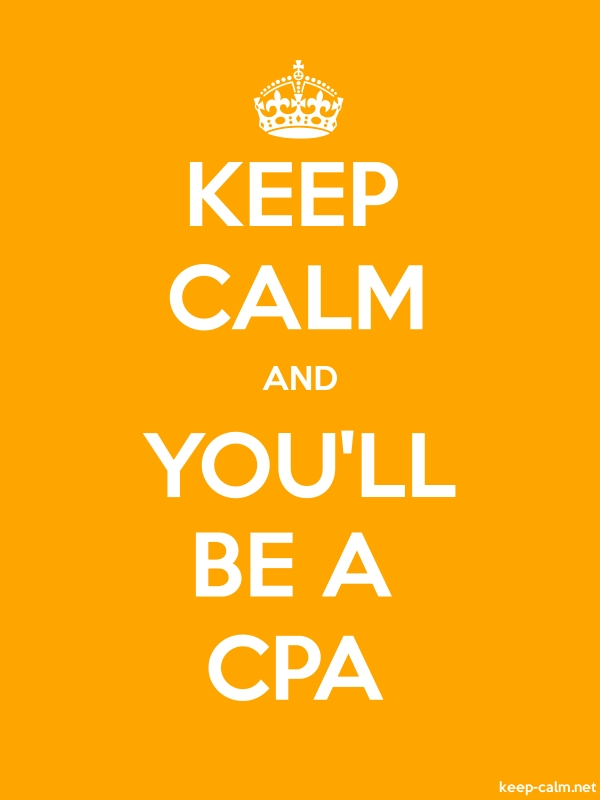 KEEP CALM AND YOU'LL BE A CPA - white/orange - Default (600x800)