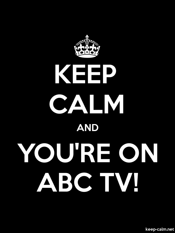 KEEP CALM AND YOU'RE ON ABC TV! - white/black - Default (600x800)