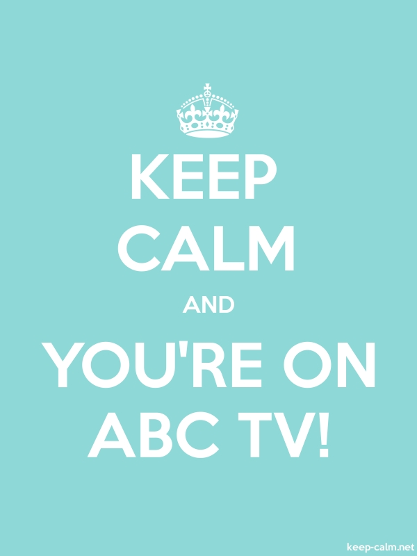 KEEP CALM AND YOU'RE ON ABC TV! - white/lightblue - Default (600x800)