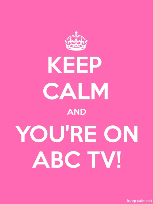 KEEP CALM AND YOU'RE ON ABC TV! - white/pink - Default (600x800)