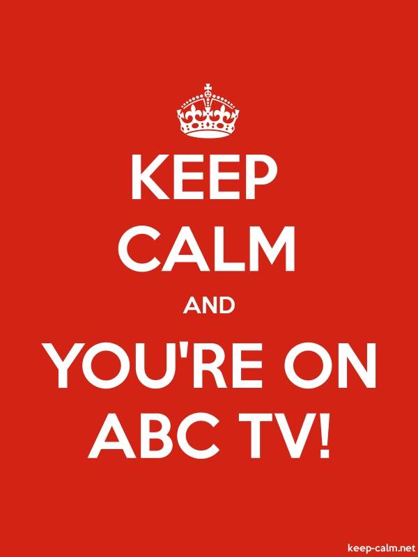 KEEP CALM AND YOU'RE ON ABC TV! - white/red - Default (600x800)