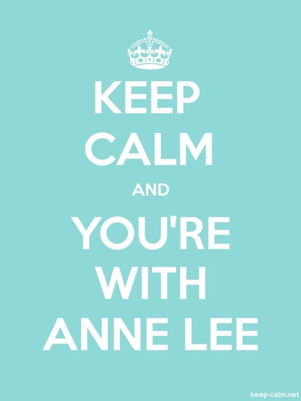KEEP CALM AND YOU'RE WITH ANNE LEE - white/lightblue - Default (600x800)