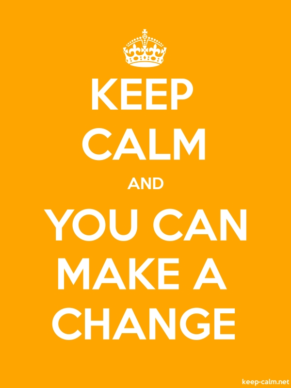 KEEP CALM AND YOU CAN MAKE A CHANGE - white/orange - Default (600x800)