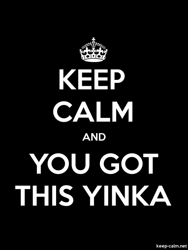 KEEP CALM AND YOU GOT THIS YINKA - white/black - Default (600x800)