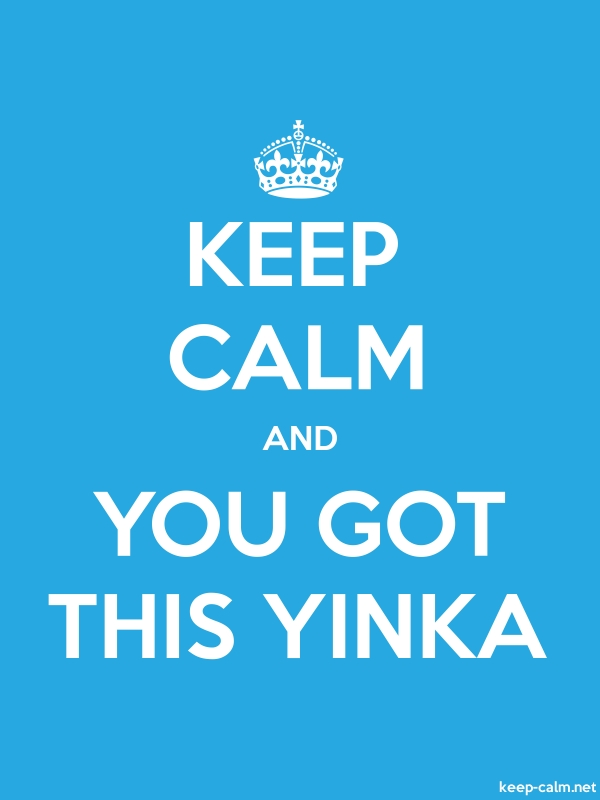 KEEP CALM AND YOU GOT THIS YINKA - white/blue - Default (600x800)