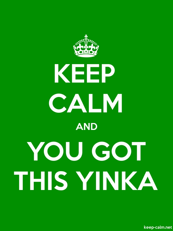 KEEP CALM AND YOU GOT THIS YINKA - white/green - Default (600x800)