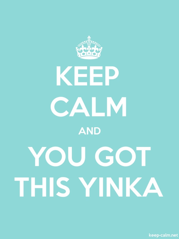 KEEP CALM AND YOU GOT THIS YINKA - white/lightblue - Default (600x800)