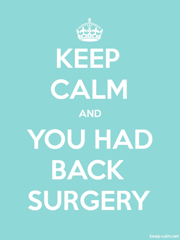 KEEP CALM AND YOU HAD BACK SURGERY - white/lightblue - Default (600x800)