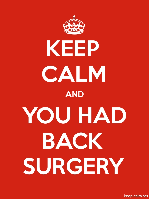 KEEP CALM AND YOU HAD BACK SURGERY - white/red - Default (600x800)