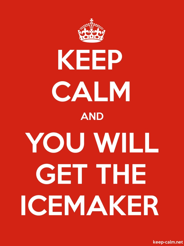 KEEP CALM AND YOU WILL GET THE ICEMAKER - white/red - Default (600x800)