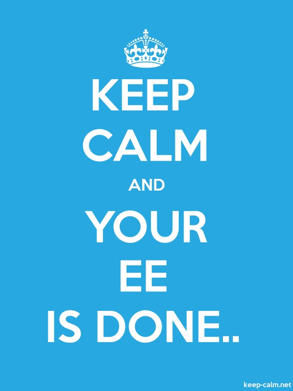 KEEP CALM AND YOUR EE IS DONE.. - white/blue - Default (600x800)