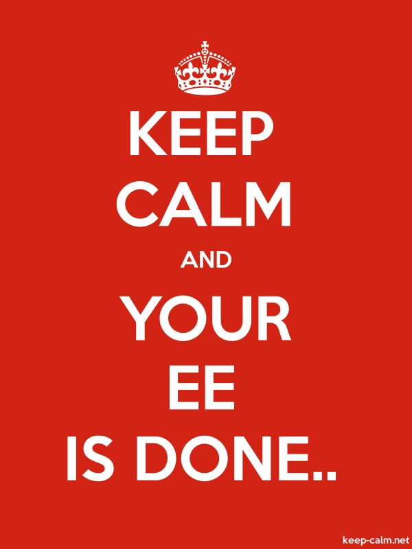 KEEP CALM AND YOUR EE IS DONE.. - white/red - Default (600x800)