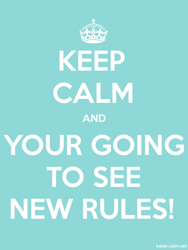 KEEP CALM AND YOUR GOING TO SEE NEW RULES! - white/lightblue - Default (600x800)