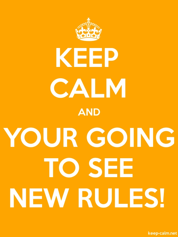 KEEP CALM AND YOUR GOING TO SEE NEW RULES! - white/orange - Default (600x800)