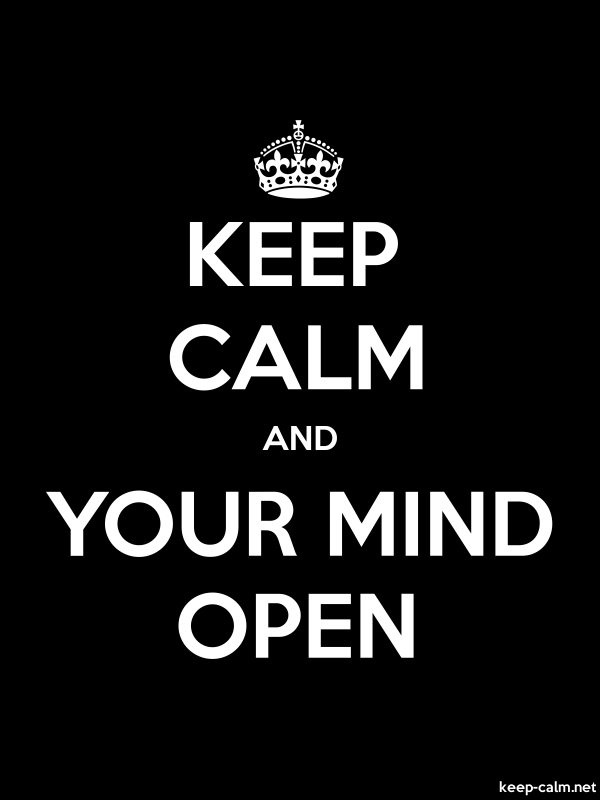 KEEP CALM AND YOUR MIND OPEN - white/black - Default (600x800)