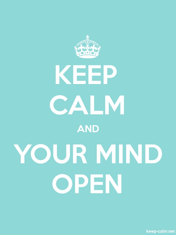 KEEP CALM AND YOUR MIND OPEN - white/lightblue - Default (600x800)