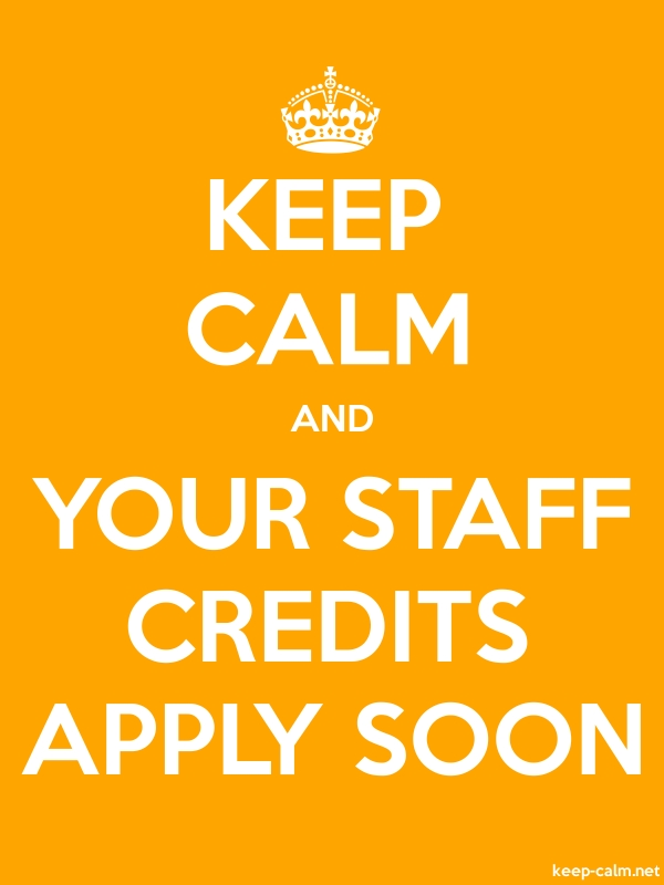 KEEP CALM AND YOUR STAFF CREDITS APPLY SOON - white/orange - Default (600x800)