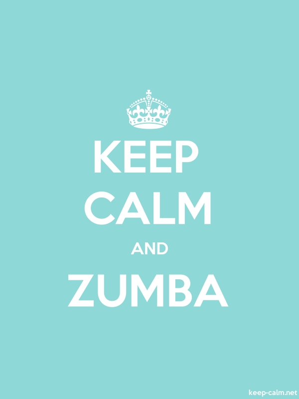 KEEP CALM AND ZUMBA - white/lightblue - Default (600x800)