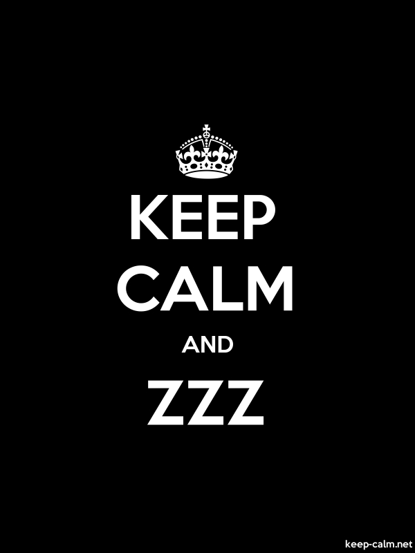 KEEP CALM AND ZZZ - white/black - Default (600x800)