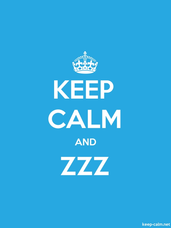 KEEP CALM AND ZZZ - white/blue - Default (600x800)