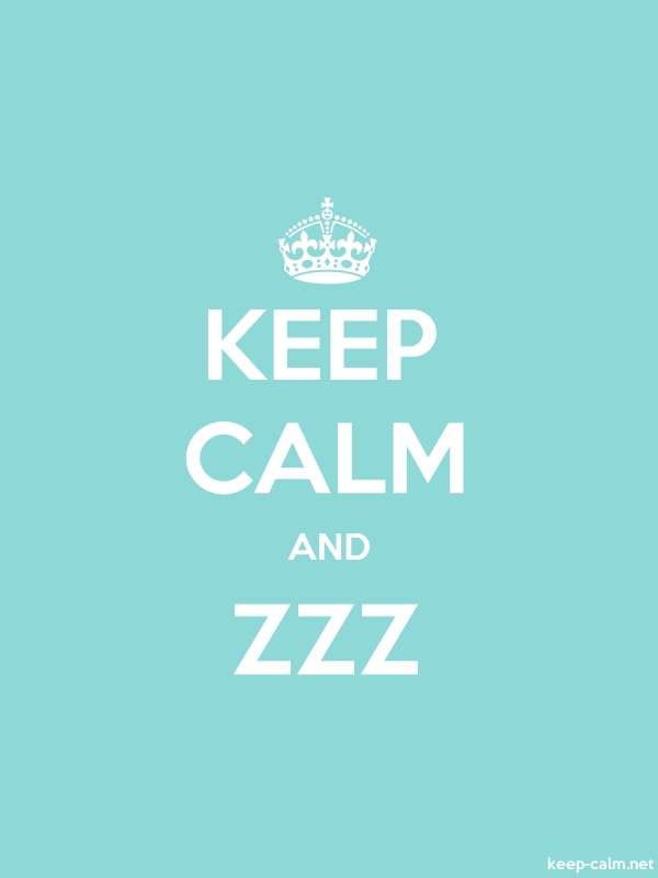 KEEP CALM AND ZZZ - white/lightblue - Default (600x800)